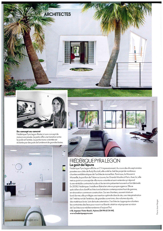 elle d coration fr d rique pyra architecte hy res. Black Bedroom Furniture Sets. Home Design Ideas